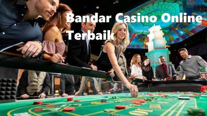 Bandar Casino Online Terbaik