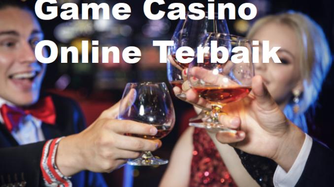 Game Casino Online Terbaik