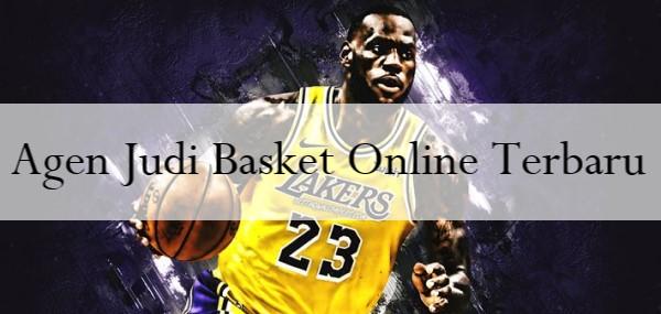 Agen Judi Basket Online Terbaru