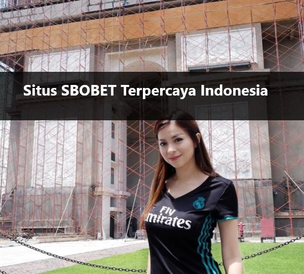 Situs SBOBET Terpercaya Indonesia